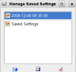 Manage saved Settings Dialog